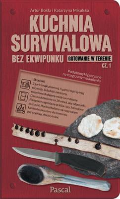 Kuchnia survivalowa bez ekwipunku